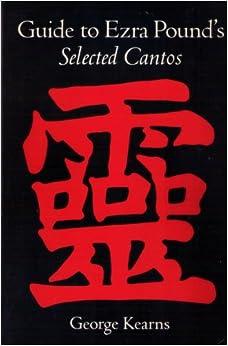 Guide Ezra Pound's Sel Cantos