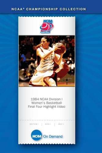 1984 NCAA(r) Division I Women's Basketball Final Four Highlight Video by NCAA(R) On Demand