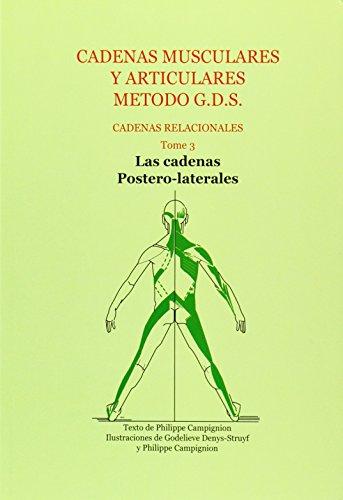 Descargar Libro Cadenas Musculares Y Articulares Metodo G.d.s - Cadenas Relacionales Philippe Campignion