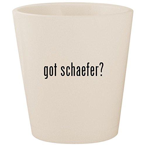 got schaefer? - White Ceramic 1.5oz Shot Glass