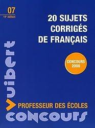 20 sujets corrigés de français : Professeur des écoles