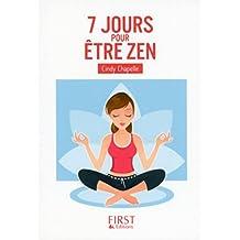 Petit Livre de - 7 jours pour être zen (Le petit livre) (French Edition)