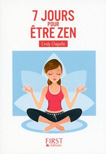 Amazon Com Petit Livre De 7 Jours Pour Etre Zen Le Petit