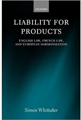 Liability for Products: English Law, French Law, and