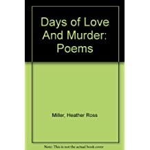 Days of Love and Murder