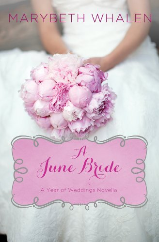 A June Bride (A Year of Weddings Novella Book 7) by [Whalen, Marybeth]