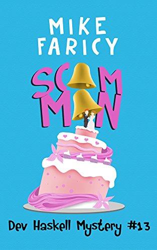 Scam Man (Dev Haskell - Private Investigator Book 13)