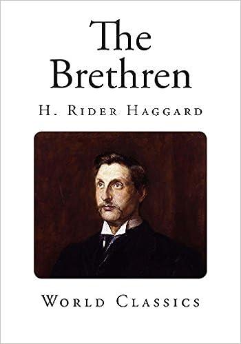 The Brethren (Classic H. Rider Haggard)