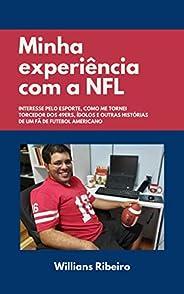 Minha experiência com a NFL: Interesse pelo esporte, como me tornei torcedor dos 49ers, ídolos e outras histór
