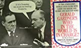Who in the World Is in Charge?, Gerald Gardner, 0399516506