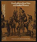 Dog Soldiers, Bear Men, and Buffalo Women, Thomas E Mails, 013217216X
