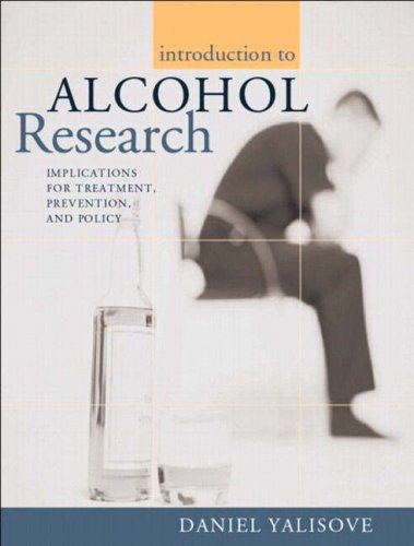 Introduction to Alcohol Research: Implications for Treatment, Prevention, and Policy