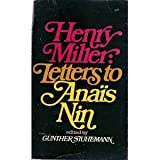 Letters to Anais Nin, Henry Miller, 155778146X