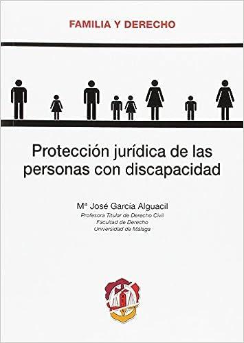 Protección jurídica de las personas con discapacidad Familia ...