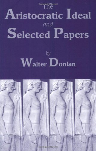The Aristocratic Ideal and Selected Papers