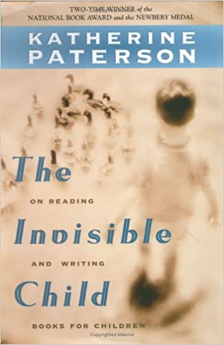 The Invisible Child: On Reading and Writing Books for