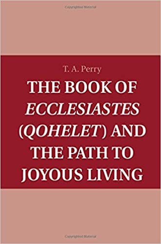 The Book of Ecclesiastes (Qohelet) and the Path to Joyous Living