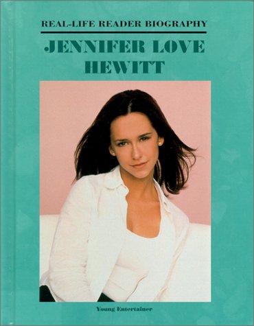 Read Online Jennifer Love Hewitt (Real-Life Reader Biography) ebook