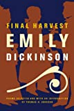 Final Harvest: Poems, Emily Dickinson, 0316184152