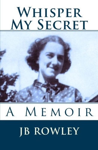 whisper-my-secret-a-memoir-volume-1