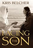 Facing the Son, Kris Belcher, 1609080661