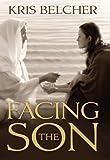 Facing the Son, Kris Belcher, 1609080661