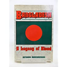 Bangladesh: A Legacy of Blood