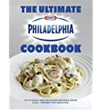 TheUltimate Philadelphia Cookbook by Philidelphia ( Author ) ON Mar-03-2011, Hardback