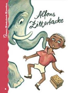 Alfons Zitterbacke Unsere Kinderbuch Klassiker Band 8 Amazon De Faber Elmar Reich Konrad Holtz Baumert Gerhard Kerka Franz Bücher