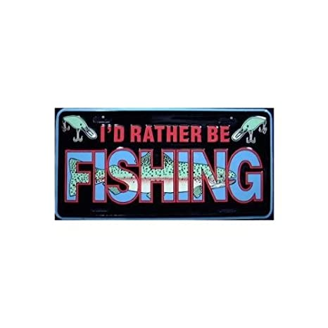 I'd Rather Be Fishing License Plate: Amazon ca: Sports & Outdoors