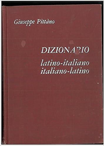 Dizionario latino italiano-latino Copertina rigida Latino-italiano