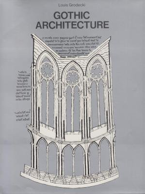 Gothic Architecture (History of World Architecture)