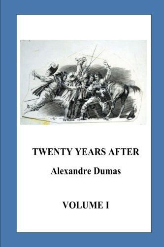 Twenty Years After: Volume I PDF
