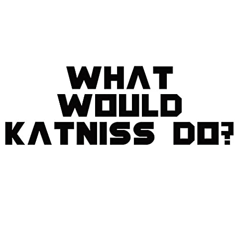 What Would Katniss Do? 6