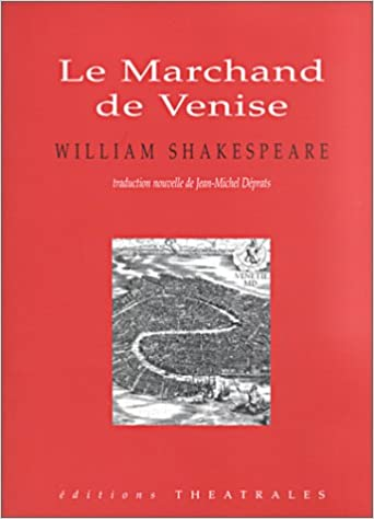 le marchand de venise french edition