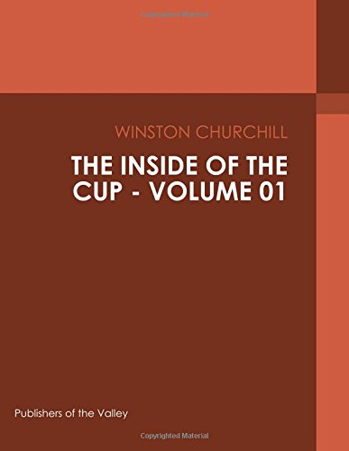 The Inside of the Cup - Volume 01