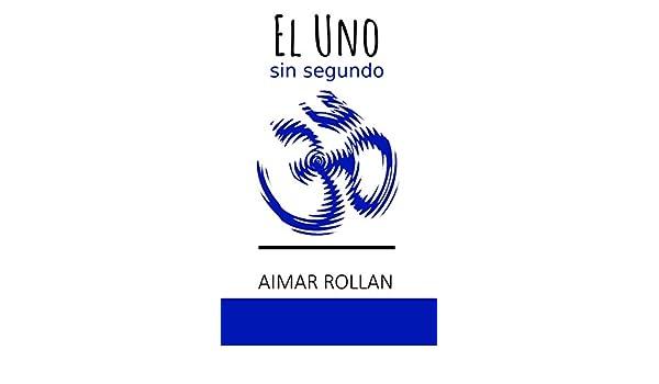 El Uno sin segundo (Spanish Edition) - Kindle edition by ...
