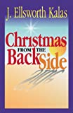 img - for Christmas from the Back Side: A Different Look at the Story of Jesus Birth book / textbook / text book