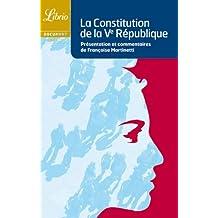 CONSTITUTION DE LA V ÈME RÉPUBLIQUE