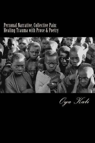 Personal Narrative, Collective Pain: Healing Community Trauma with Prose & Poetry pdf