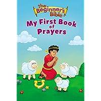 The Beginner's Bible: My First Book Of Prayers