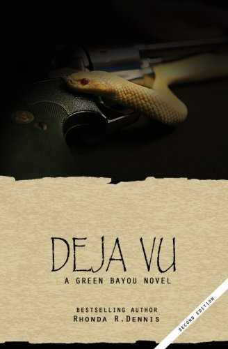 Deja Vu (The Green Bayou Novels) (Volume 3) pdf epub