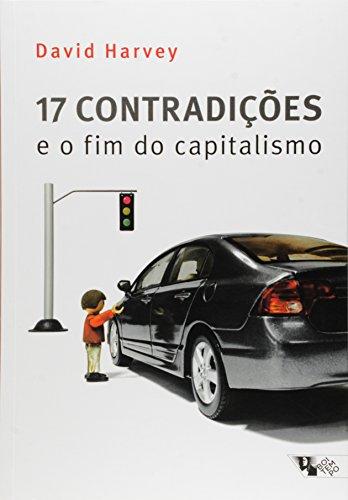17 Contradições e o Fim do Capitalismo