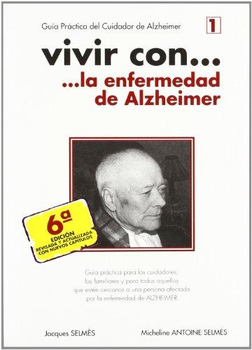 Descargar Libro Vivir Con...la Enfermedad De Alzheimer Jacques Selmes