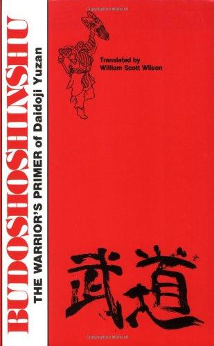 Budoshoshinshu: The Warrior's Primer (Literary Links to the Orient)