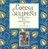 Cocina Sulipena: Culinary Gems From Old Pampanga