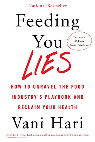 Feeding You Lies: How to Unravel the Food Industry