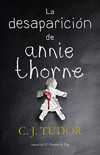 La desaparición de Annie Thorne por C.J. Tudor