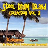 The Steel Drum Island Collection - Vol. 2