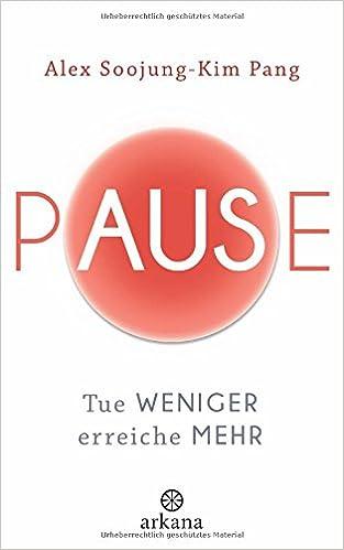Pause. Coach und Autorin Kerstin Hack beschreibt, was sie durch das Buch Pause über Entfaltung von Kreativität gelernt hat.